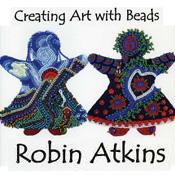Robin Atkins - Bead artist